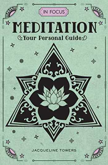 9781577151715-1577151712-In Focus Meditation: Your Personal Guide