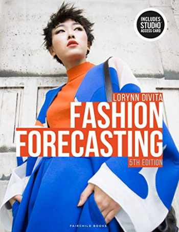9781501338984-1501338986-Fashion Forecasting: Bundle Book + Studio Access Card