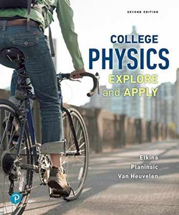 9780134601823-0134601823-College Physics: Explore and Apply (2nd Edition)