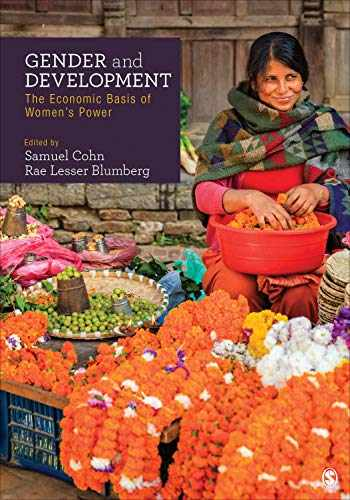 9781506396637-1506396631-Gender and Development: The Economic Basis of Women′s Power