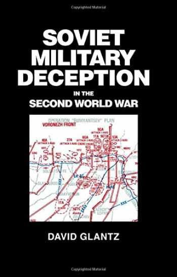 9780714633473-071463347X-Soviet Military Deception in the Second World War (Soviet (Russian) Military Theory and Practice)