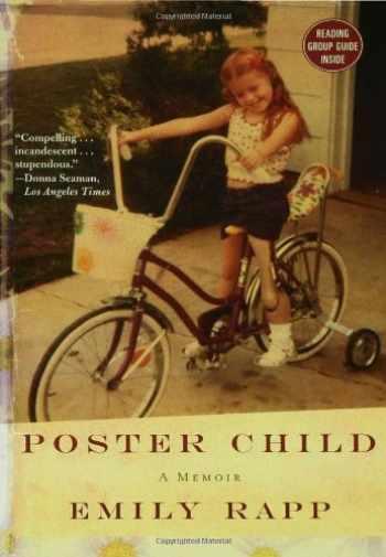 9781596915053-1596915056-Poster Child: A Memoir