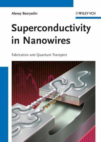 9783527408320-3527408320-Superconductivity in Nanowires: Fabrication and Quantum Transport