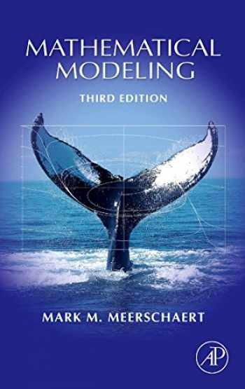 9780123708571-0123708575-Mathematical Modeling