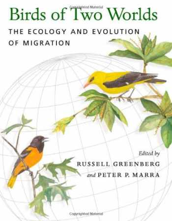 9780801881077-0801881072-Birds of Two Worlds: The Ecology and Evolution of Migration
