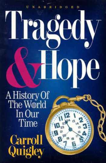 9780945001102-094500110X-Tragedy & Hope: A History of the World in Our Time