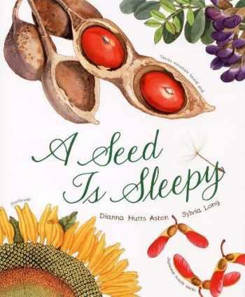 9780811855204-0811855201-A Seed Is Sleepy (Nature Books)