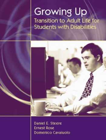 9780205442058-0205442056-Growing Up, Transition To Adult Life For Students With Disabilities