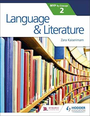 9781471880797-1471880796-Language and Literature for the IB MYP 2