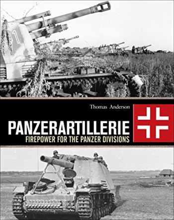 9781472820242-147282024X-Panzerartillerie: Firepower for the Panzer Divisions