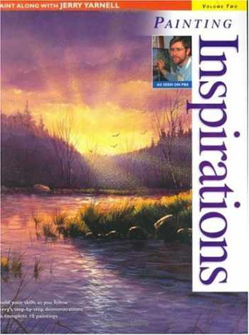 9781581801002-1581801009-Paint Along with Jerry Yarnell Volume Two - Painting Inspirations