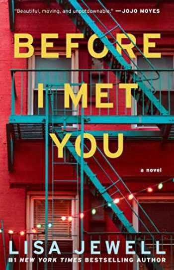 9781476702940-1476702942-Before I Met You: A Novel