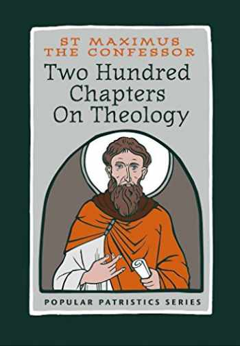 9780881415186-0881415189-Two Hundred Chapters on Theology (Popular Patristics)