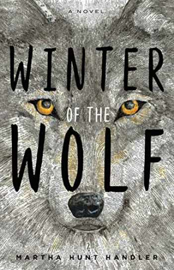 9781626347182-1626347182-Winter of the Wolf