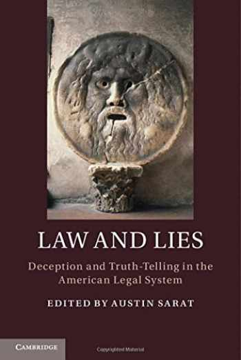 9781107108783-1107108780-Law and Lies: Deception and Truth-Telling in the American Legal System