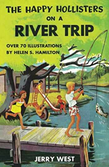 9781456502263-1456502263-The Happy Hollisters on a River Trip, Vol. 2