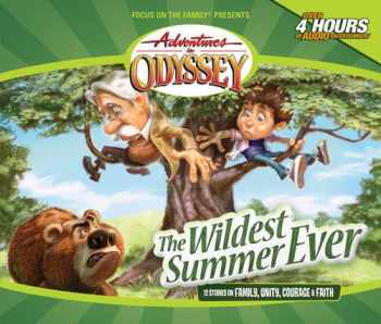9781589976993-1589976991-The Wildest Summer Ever: And Other Grins, Grabbers and Great Getaways (Adventures in Odyssey)
