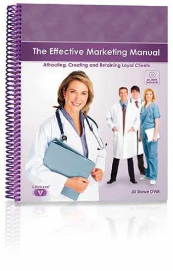 9781896985879-1896985874-The Effective Marketing Manual - Attracting, Creating and Retaining Loyal Clients