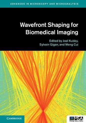9781107124127-1107124123-Wavefront Shaping for Biomedical Imaging (Advances in Microscopy and Microanalysis)