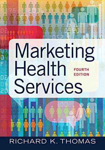 9781640551558-1640551557-Marketing Health Services, Fourth Edition (4)