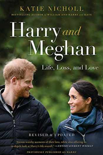 9781602865280-1602865280-Harry and Meghan: Life, Loss, and Love