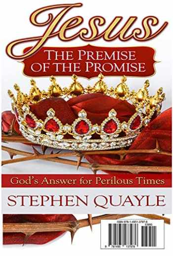 9781732401211-1732401217-Jesus - The Premise of the Promise