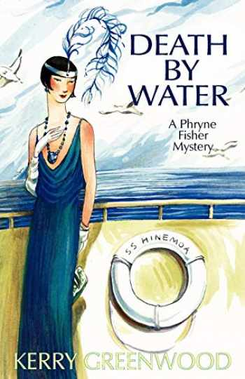 9781590587348-1590587340-Death by Water (Phryne Fisher Mysteries, 15)