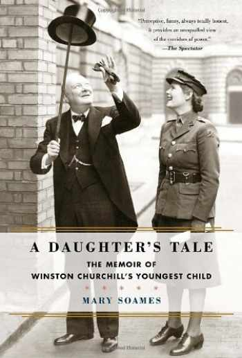 9780812993332-0812993330-A Daughter's Tale: The Memoir of Winston Churchill's Youngest Child