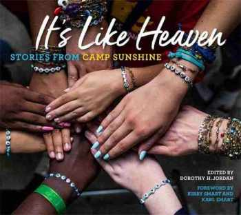 9780820357690-0820357693-It's Like Heaven: Stories from Camp Sunshine
