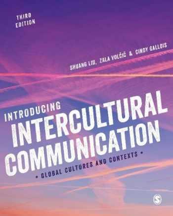 9781526431691-1526431696-Introducing Intercultural Communication: Global Cultures and Contexts