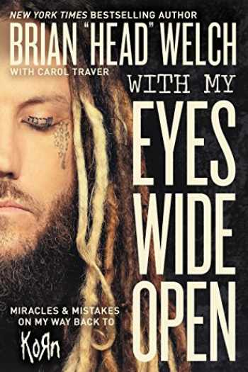 9780718091507-0718091507-With My Eyes Wide Open: Miracles and Mistakes on My Way Back to KoRn