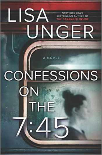 9780778310150-0778310159-Confessions on the 7:45: A Novel