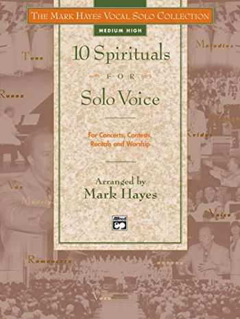 9780882848808-0882848801-The Mark Hayes Vocal Solo Collection -- 10 Spirituals for Solo Voice: For Concerts, Contests, Recitals, and Worship (Medium High Voice)
