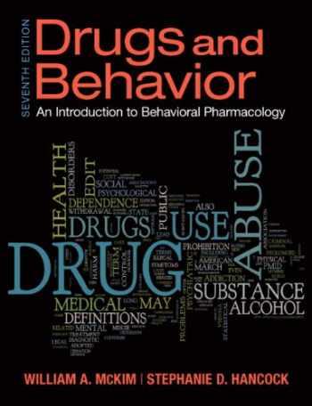 9780205242658-0205242650-Drugs & Behavior (7th Edition)