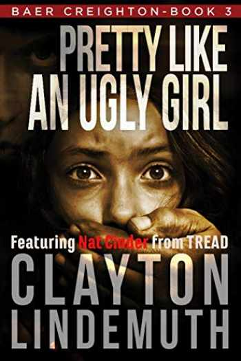 9781728762753-1728762758-Pretty Like an Ugly Girl (Baer Creighton)