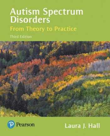 9780134531519-0134531515-Autism Spectrum Disorders: From Theory to Practice