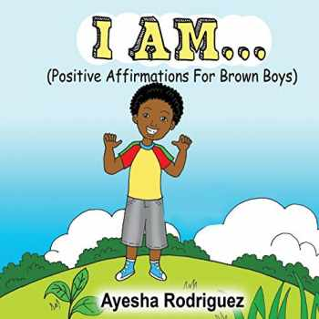 9781495195648-1495195643-I AM...: Positive Affirmations for Brown Boys