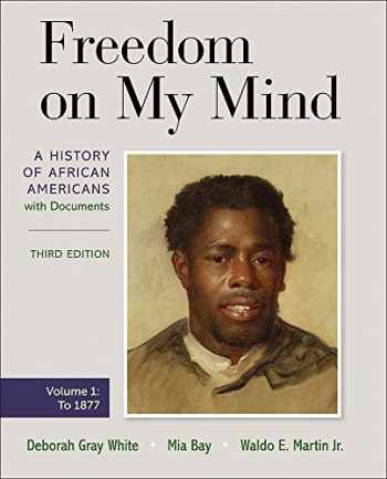 9781319243005-1319243002-Freedom on My Mind, Volume One: A History of African Americans, with Documents