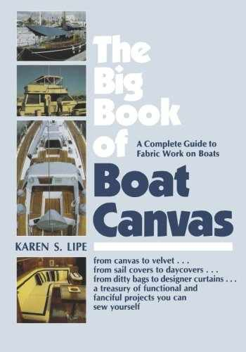 9780070380004-0070380007-The Big Book of Boat Canvas: A Complete Guide to Fabric Work on Boats
