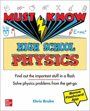 9781260454314-1260454312-Must Know High School Physics