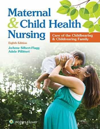 9781496348135-1496348133-Maternal and Child Health Nursing: Care of the Childbearing and Childrearing Family