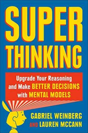 9780525542810-0525542817-Super Thinking: The Big Book of Mental Models