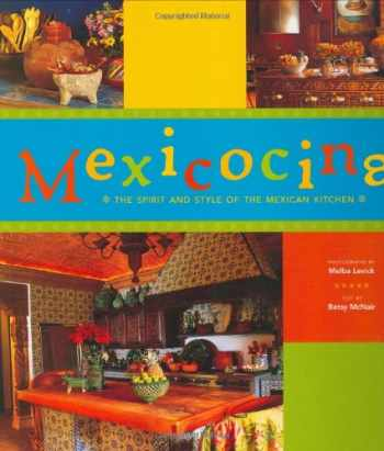 9780811845281-0811845281-Mexicocina: The Spirit and Style of the Mexican Kitchen