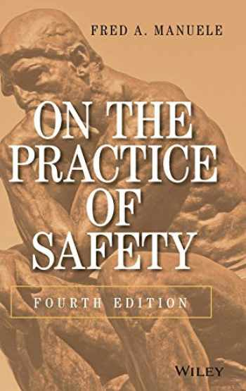 9781118478943-1118478940-On the Practice of Safety