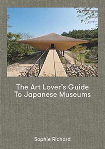 9780956800770-0956800777-The Art Lover's Guide to Japanese Museums
