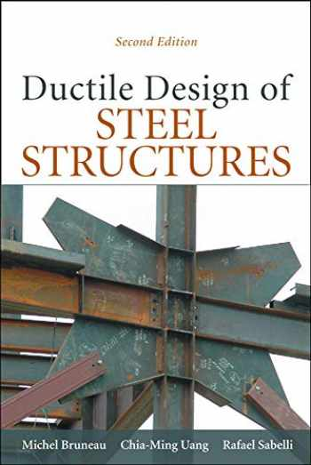 9780071623957-0071623957-Ductile Design of Steel Structures, 2nd Edition