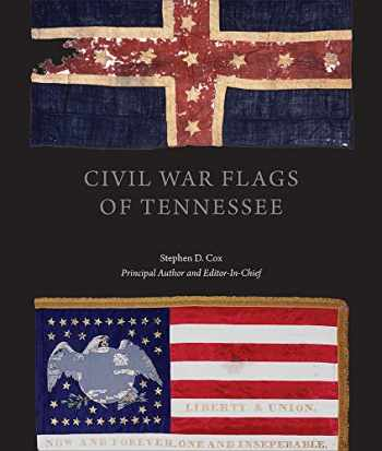 9781621901273-1621901270-Civil War Flags of Tennessee