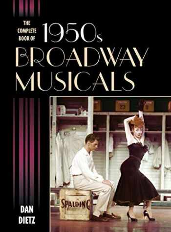 9781442235045-1442235047-The Complete Book of 1950s Broadway Musicals