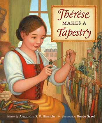 9781606064733-1606064738-Thérèse Makes a Tapestry