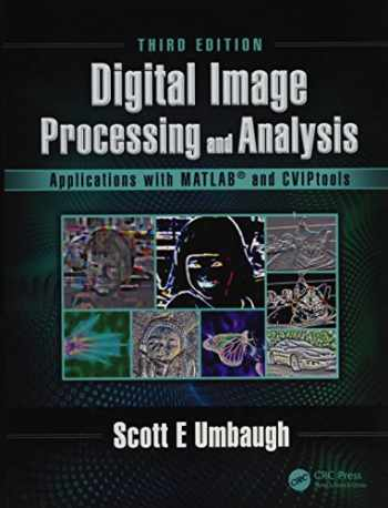 9781498766029-1498766021-Digital Image Processing and Analysis: Applications with MATLAB and CVIPtools